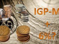 Previdência Privada: IGP-M + 6%! Cuidado com as pegadinhas!