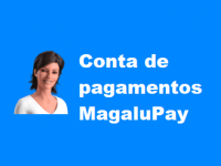 Conheça a carteira digital MagaluPay